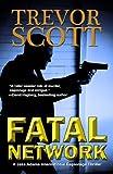 Fatal Network (A Jake Adams International Espionage Thriller Series)