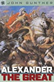 Sterling Point Books: Alexander the Great (1402745192) by Gunther, John