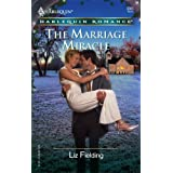 The Marriage Miracle (Harlequin Romance) ~ Liz Fielding