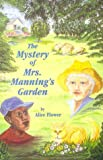 The Mystery of Mrs. Manning's Garden