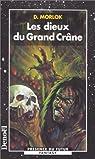 Les dieux du Grand Crâne