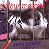 Colour Me Freeby Joss Stone