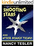 Shooting Stars and Other Deadly Things (Carrie Carlin series Book 3)