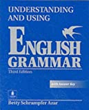 Understanding and Using English Grammar, Third Edition (Full Student Book with Answer Key)