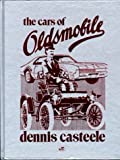The Cars of Oldsmobile (Crestline Series)