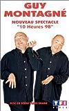 echange, troc Guy Montagné : 10 Heures 98 [Inclus le CD audio du spectacle] [VHS]