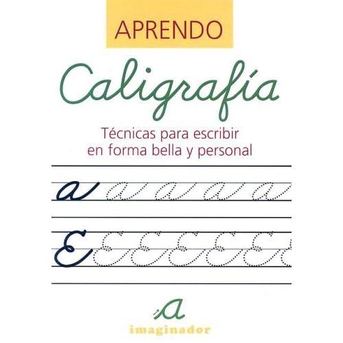 Caligrafia / Learn Calligraphy: Tecnicas para escribir en forma