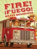 Fire! Fuego! Brave Bomberos (Spanish Edition)