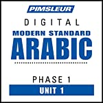 Arabic (Modern Standard) Phase 1, Unit 01: Learn to Speak and Understand Modern Standard Arabic with Pimsleur Language Programs |  Pimsleur
