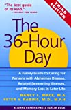 img - for The 36-Hour Day: A Family Guide to Caring for Persons with Alzheimer Disease, Related Dementing Illnesses, and Memory Loss in Later Life (A Johns Hopkins Press Health Book) book / textbook / text book