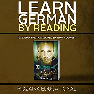 Learn German: By Reading Urban Fantasy (Lesend Englisch Lernen Mit einem Urban Fantasy 1) (German Edition) Audiobook
