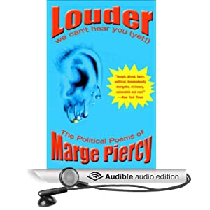Louder - We Can't Hear You (Yet!), The Political Poems of Marge Piercy - Marge Piercy