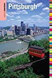 Insiders  Guide® to Pittsburgh (Insiders  Guide Series)