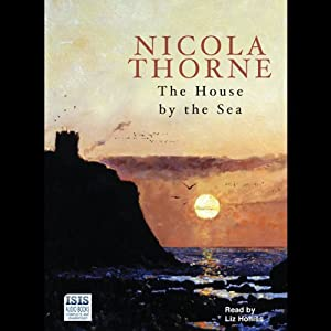 The House by the Sea | [Nicola Thorne]