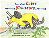 So... What Color Were The Dinosaurs, Anyway?