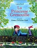 echange, troc Laura Cecil - La Princesse grenouille