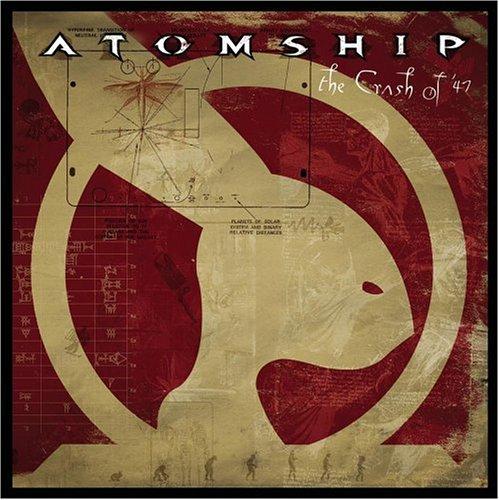 Atomship - Crash of 47, The - Zortam Music