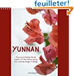 Yunnan Pays Du Printemps Eternel, Cou...
