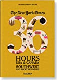 Barbara Ireland The New York Times 36 Hours: USA & Canada. Southwest & Rocky Mountains (Weekends on the Road)