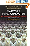 The Myth of the Rational Voter: Why D...