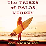 The Tribes of Palos Verdes | Joy Nicholson