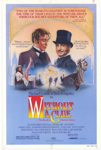 Ben Kingsley and Michael Caine in Without a Clue Movie Poster