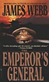 The Emperor\'s General by James Webb