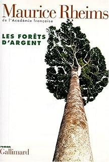 Les forêts d'argent, Rheims, Maurice