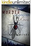 Murder, Madness & Love (Detective Quaid Mysteries #1)