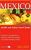 img - for Mexico: Health and Safety Travel Guide book / textbook / text book