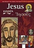 Jesus - Jeschua - Iesous: Entdeckungsreisen - Armin Maiwald, Dieter Saldecki, Peter Brandt