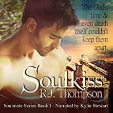 SoulKiss: Soulmate, Volume 1 (       UNABRIDGED) by RJ Thompson Narrated by Kylie Stewart