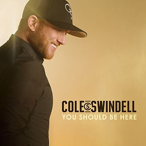 Cole Swindell – You Should Be Here – Deluxe Edition – CD – FLAC – 2016 – FORSAKEN