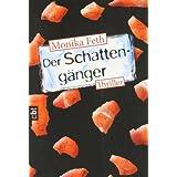 """Der Schatteng�ngervon """"Monika Feth"""""""