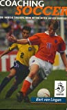 Coaching Soccer: The Official Coaching Book of the Dutch Soccer Association