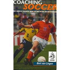 Soccer: Official Coaching Book of the Dutch Soccer Association