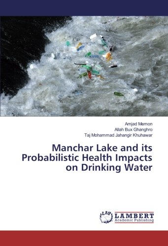 manchar-lake-and-its-probabilistic-health-impacts-on-drinking-water
