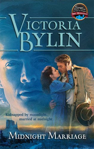 Midnight Marriage (Harlequin Historical Series), Victoria Bylin
