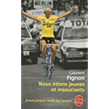 Nous tions jeunes et insouciantspar Laurent Fignon