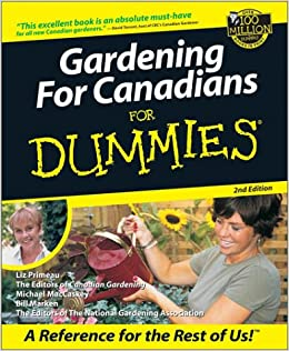 Gardening For Canadians For Dummies Liz