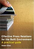 cover of Effective Press Relations for the Built Environment