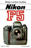 Gunter Richter Nikon F5 (Magic Lantern Guides)