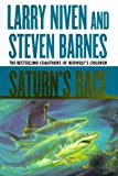 Saturn's Race (0312867263) by Niven, Larry