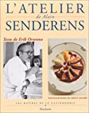 img - for L'atelier De Alain Senderens (Les Maitres de la Gastronomie) book / textbook / text book