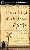img - for Same Kind of Different As Me: A Modern-Day Slave, an International Art Dealer, and the Unlikely Woman Who Bound Them Together book / textbook / text book