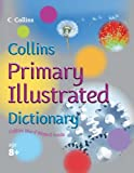 img - for Collins Primary Illustrated Dictionary (Collins Primary Dictionaries) book / textbook / text book
