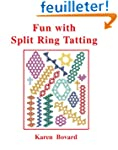 Fun With Split Ring Tatting