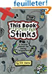 This Book Stinks: A Travel Journal fo...
