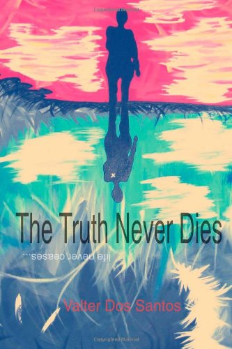 Buy The Truth Never Dies Life Never Ceases095749940X Filter