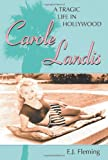 Carole Landis: A Tragic Life in Hollywood